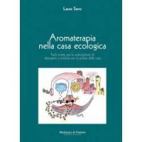 AROMATERAPIA NELLA CASA ECOLOGICA- Laura S.